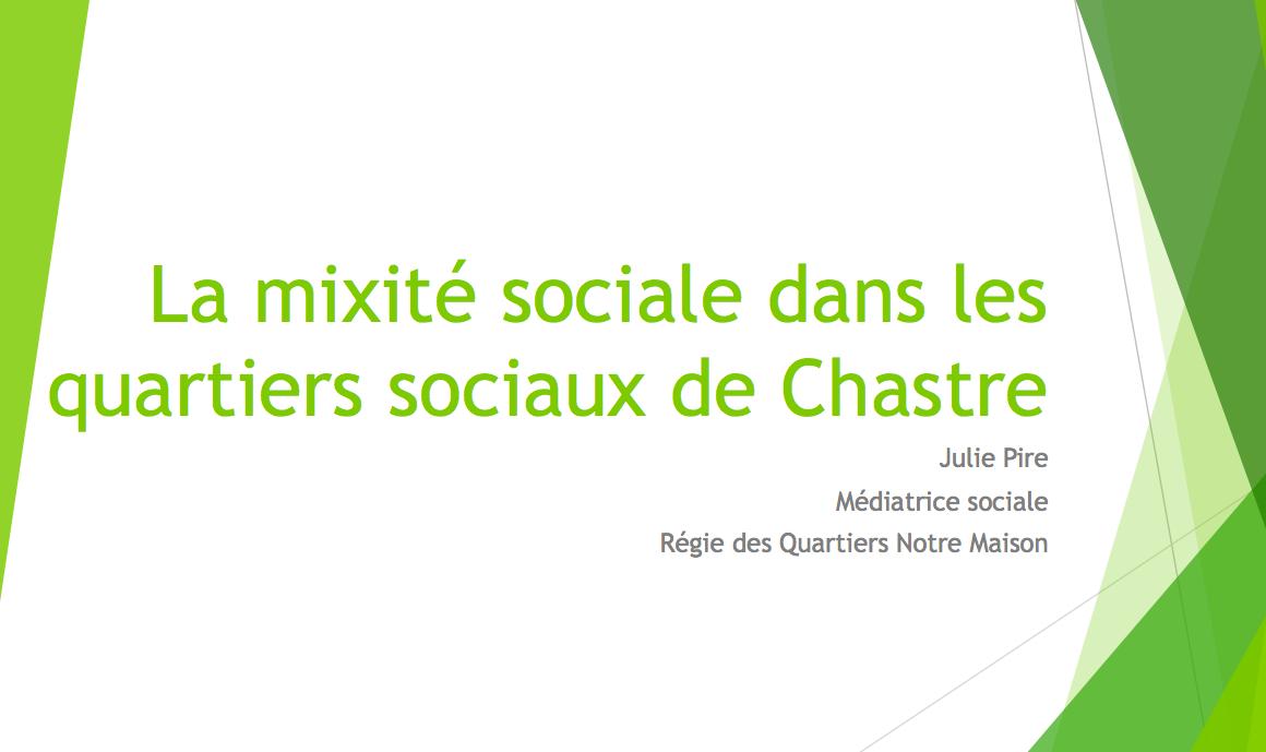 Julie Pire Médiatrice sociale, Régie des Quartiers Notre Maison – Chastre